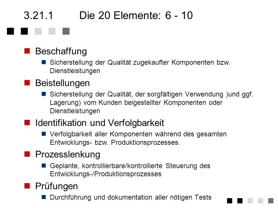 3.21.1 Die 20 Elemente: 6 - 10 Beschaffung Beistellungen