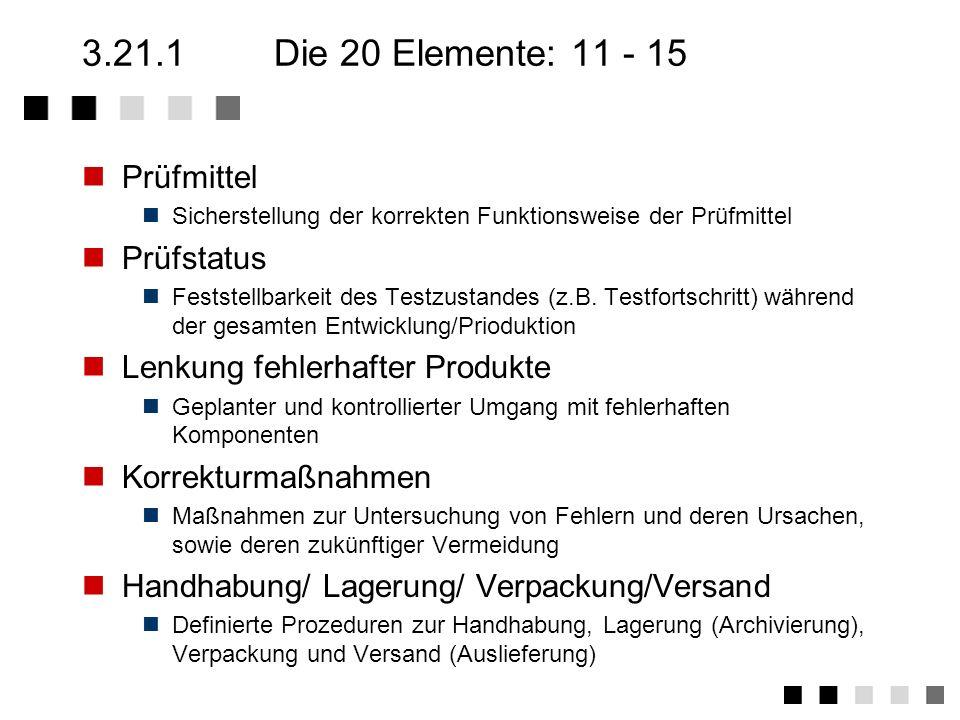 3.21.1 Die 20 Elemente: 11 - 15 Prüfmittel Prüfstatus