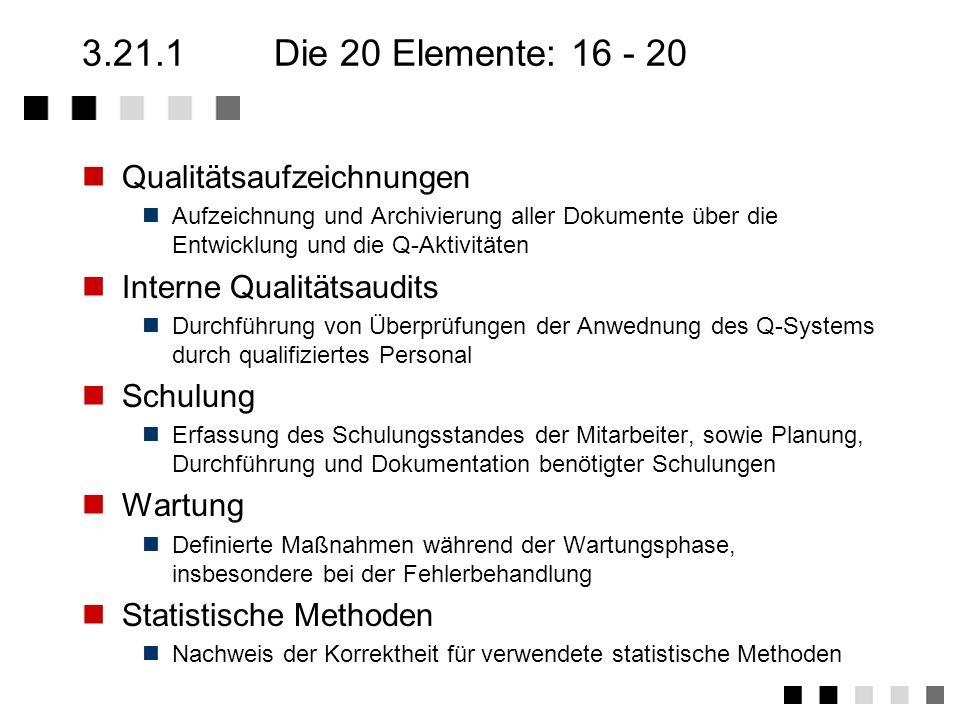 3.21.1 Die 20 Elemente: 16 - 20 Qualitätsaufzeichnungen