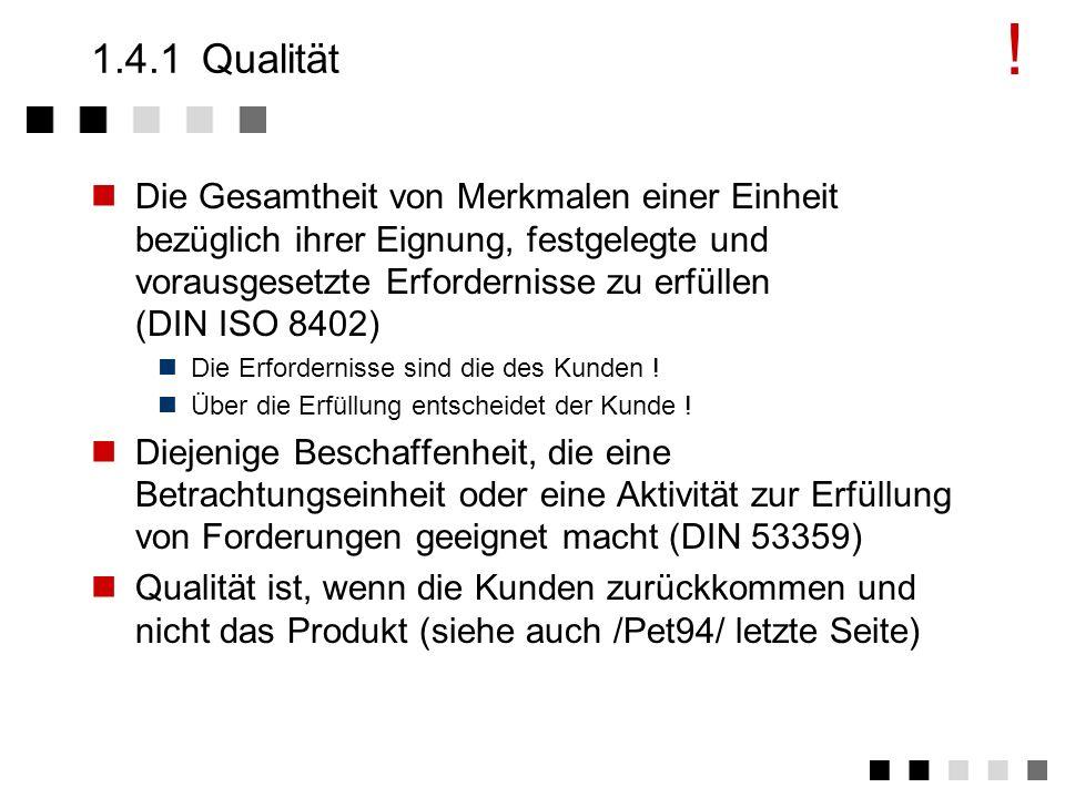 ! 1.4.1 Qualität.