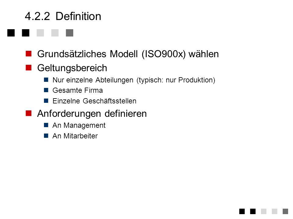 4.2.2 Definition Grundsätzliches Modell (ISO900x) wählen