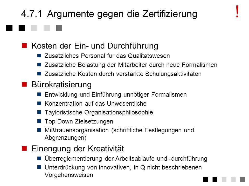 4.7.1 Argumente gegen die Zertifizierung
