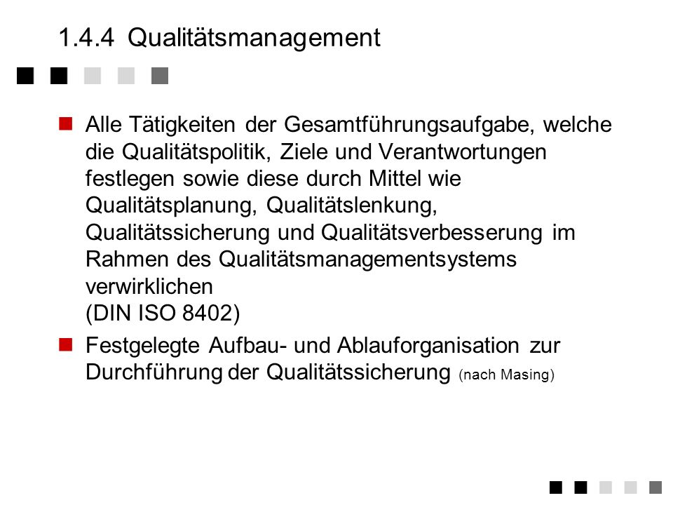 1.4.4 Qualitätsmanagement