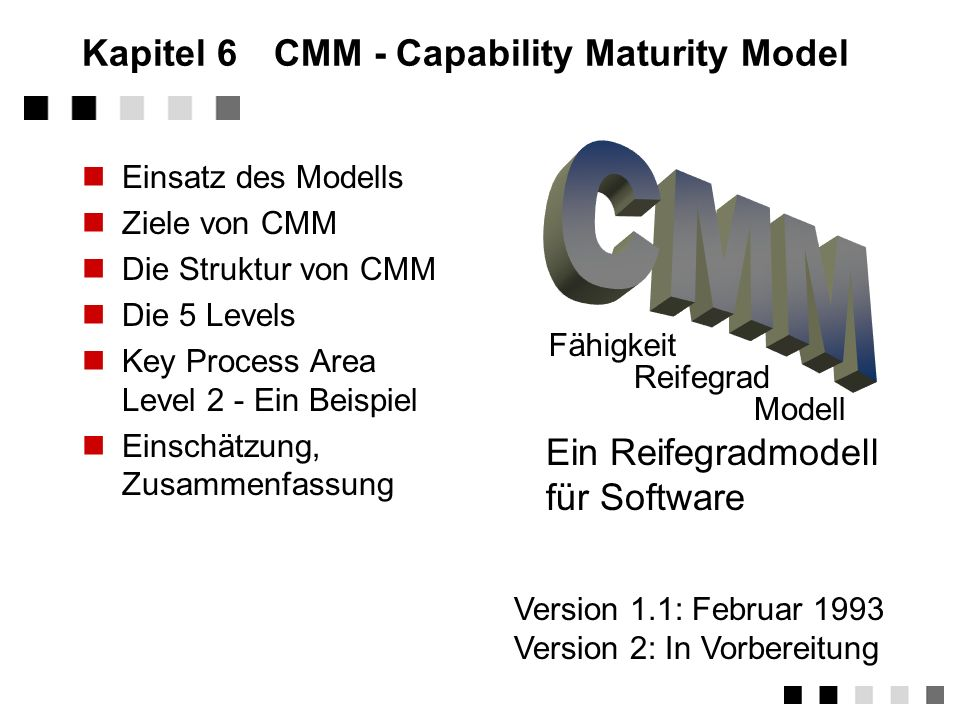 Kapitel 6 CMM - Capability Maturity Model