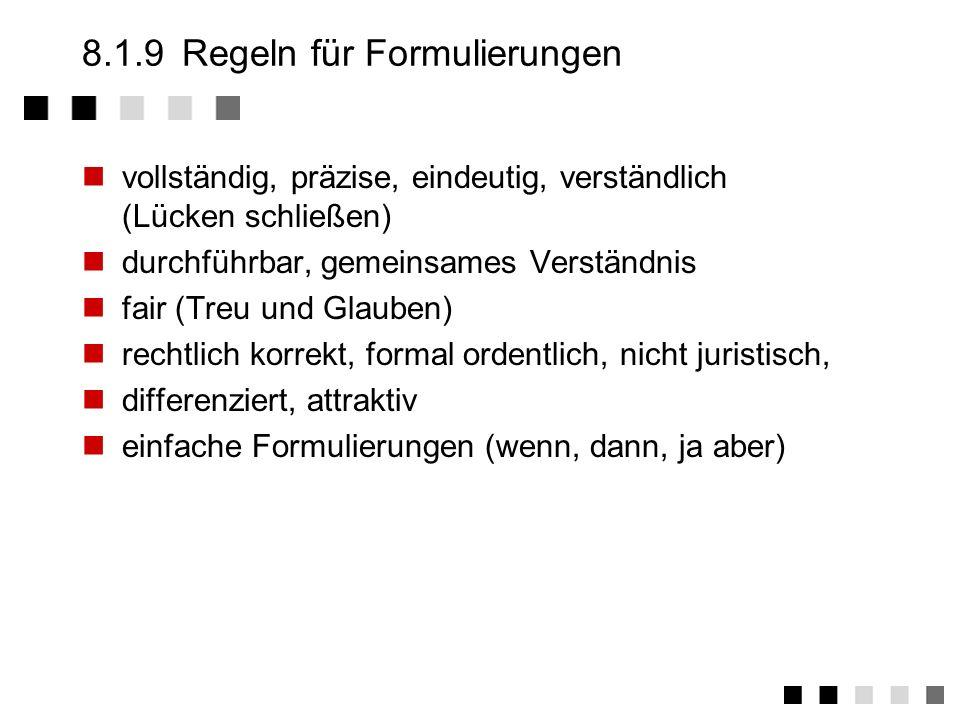 8.1.9 Regeln für Formulierungen