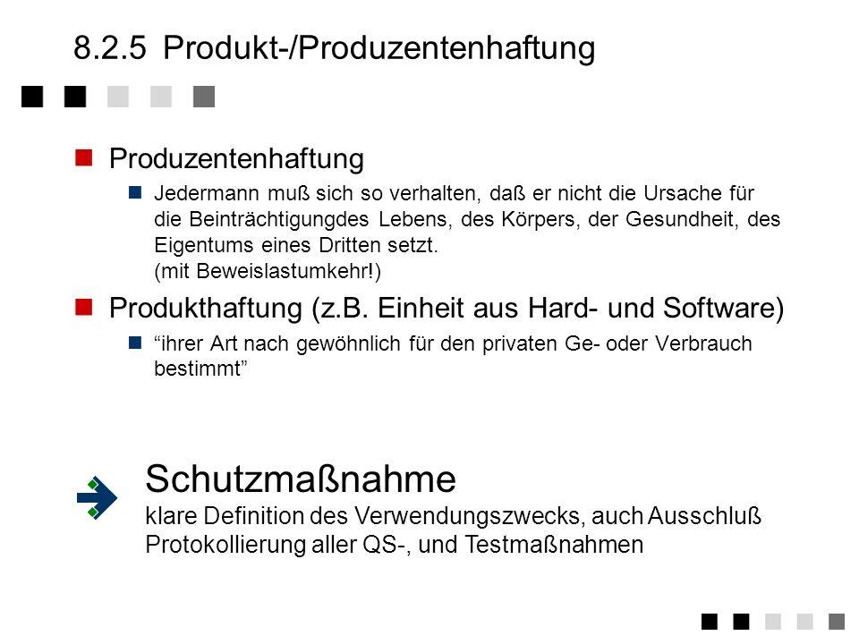 8.2.5 Produkt-/Produzentenhaftung