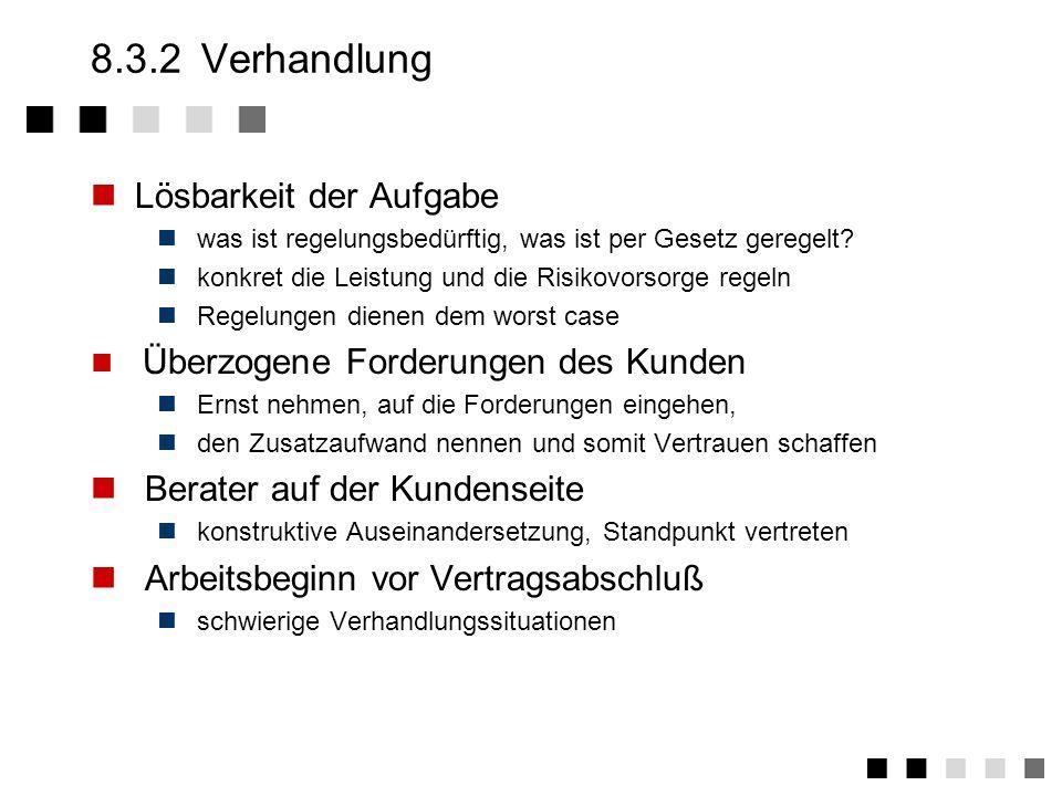 8.3.2 Verhandlung Lösbarkeit der Aufgabe Berater auf der Kundenseite
