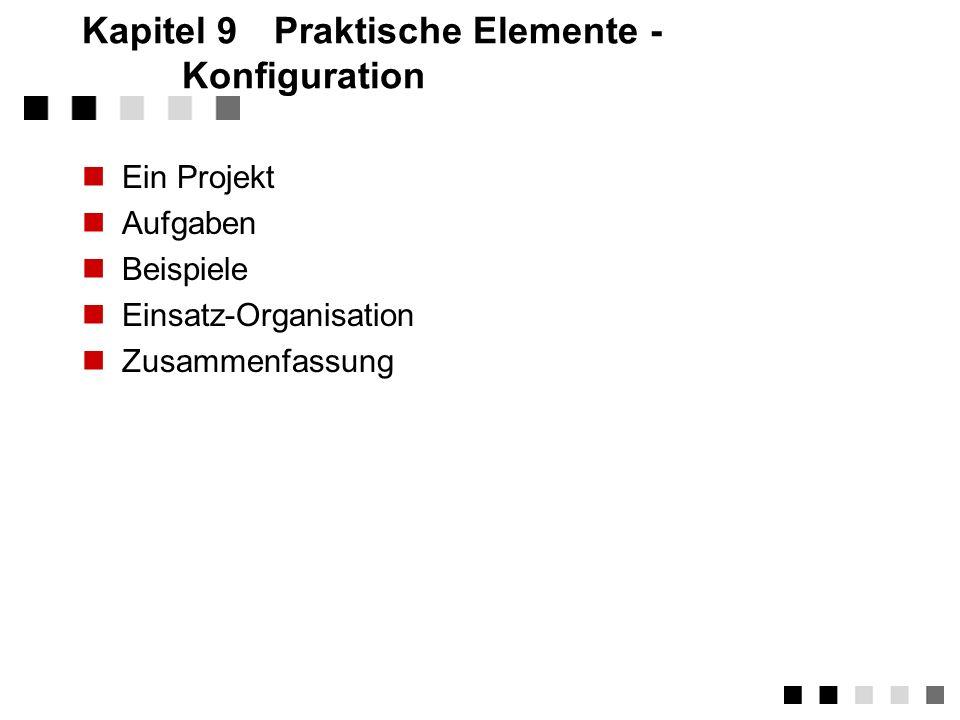 Kapitel 9 Praktische Elemente - Konfiguration
