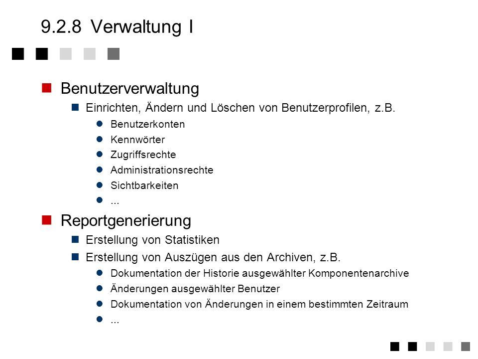 9.2.8 Verwaltung I Benutzerverwaltung Reportgenerierung