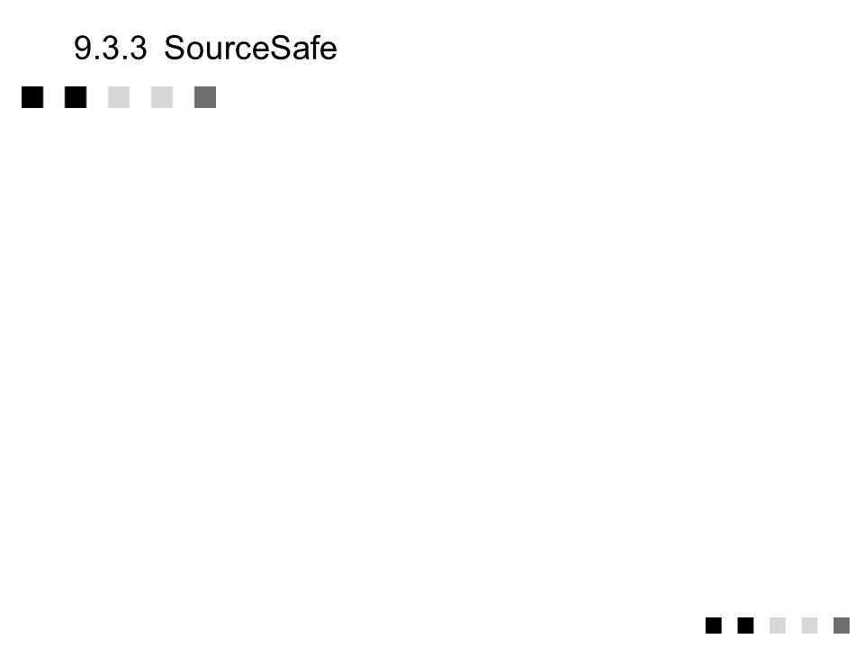 9.3.3 SourceSafe
