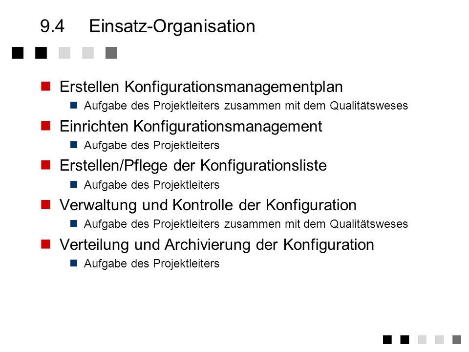 9.4 Einsatz-Organisation