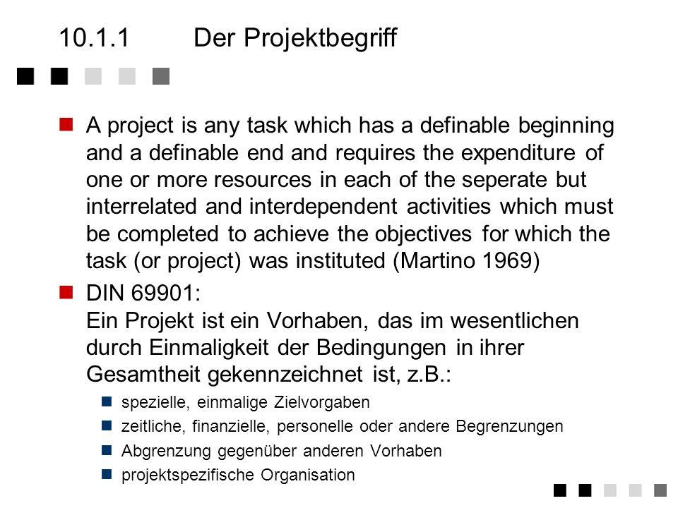 10.1.1 Der Projektbegriff