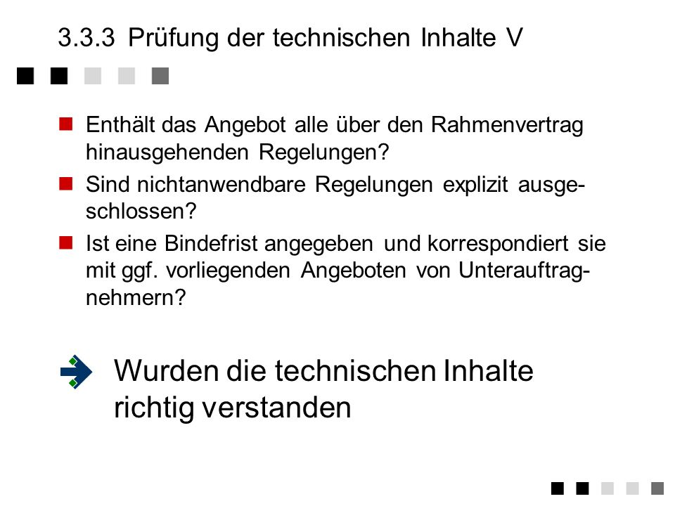 3.3.3 Prüfung der technischen Inhalte V