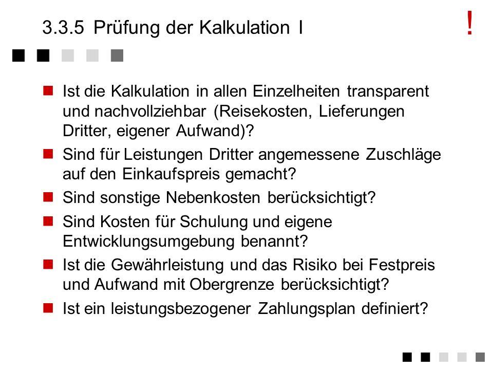 3.3.5 Prüfung der Kalkulation I