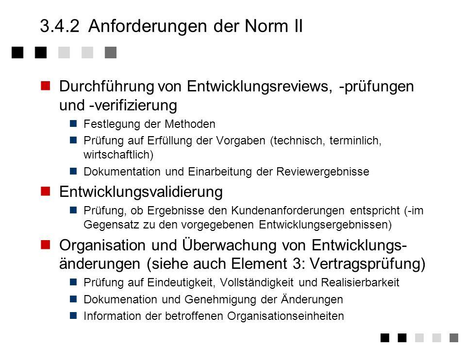 3.4.2 Anforderungen der Norm II