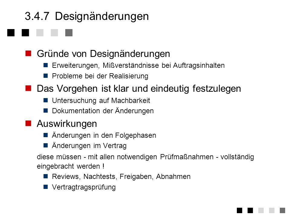 3.4.7 Designänderungen Gründe von Designänderungen