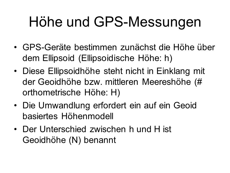 Höhe und GPS-Messungen