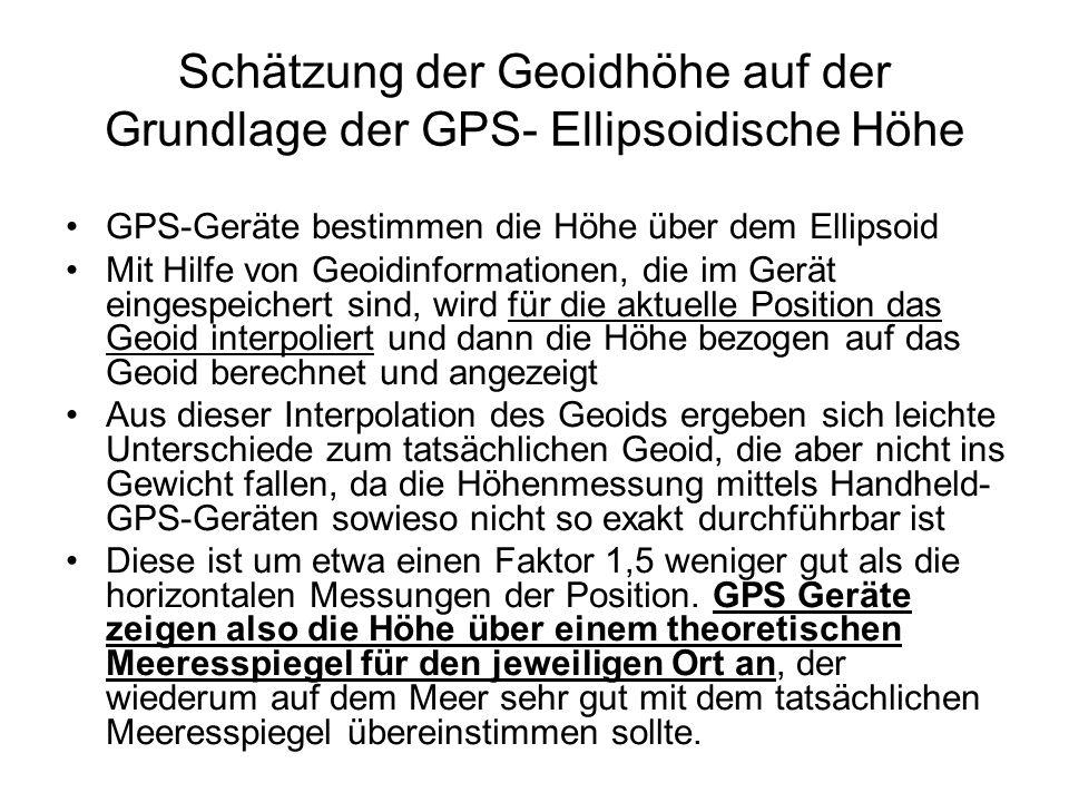 Schätzung der Geoidhöhe auf der Grundlage der GPS- Ellipsoidische Höhe