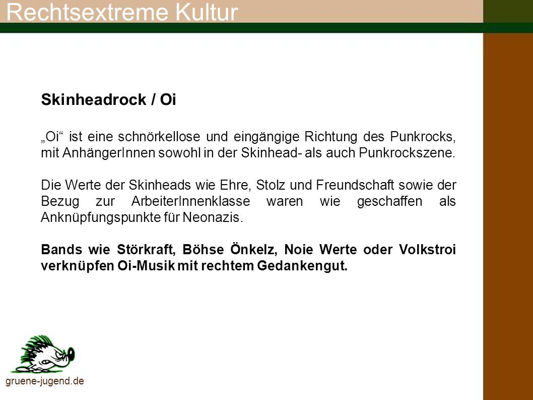 Rechtsextreme Kultur Skinheadrock / Oi