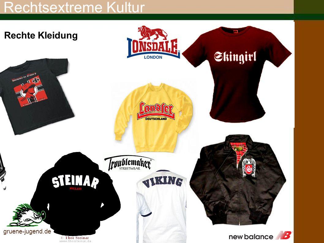 Rechtsextreme Kultur Rechte Kleidung gruene-jugend.de