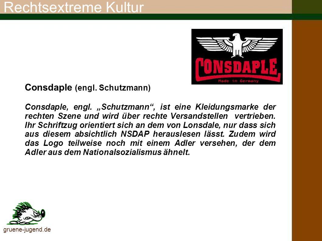 Rechtsextreme Kultur Consdaple (engl. Schutzmann)