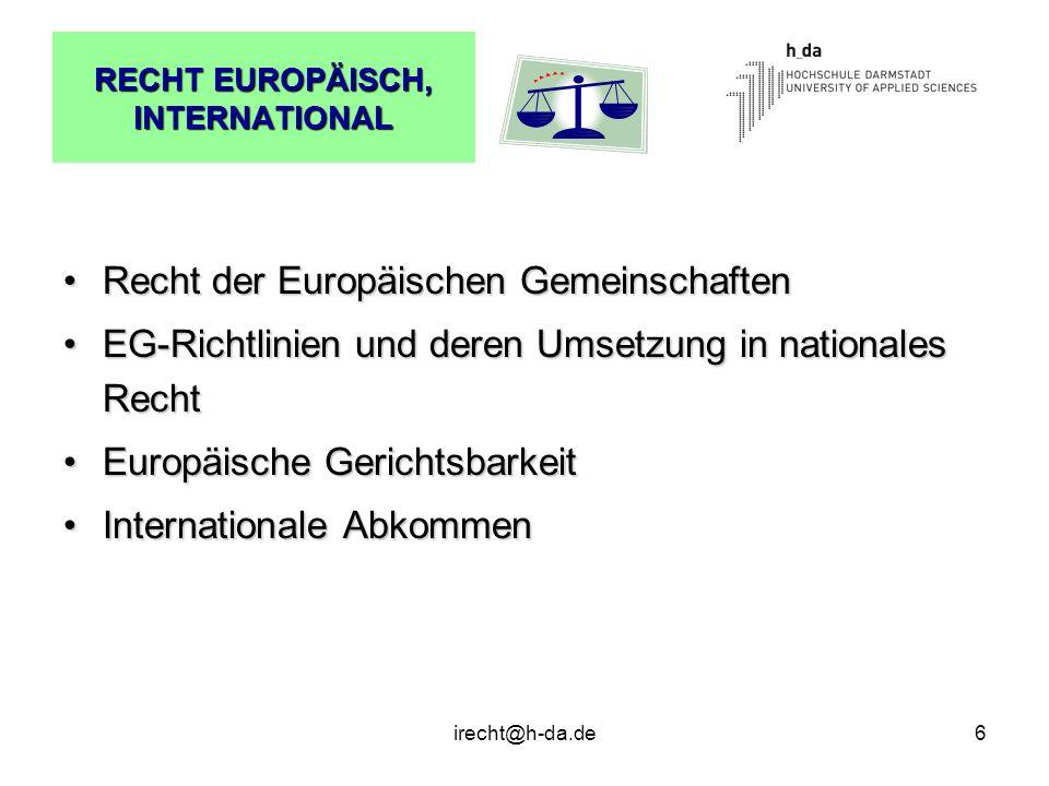 RECHT EUROPÄISCH, INTERNATIONAL