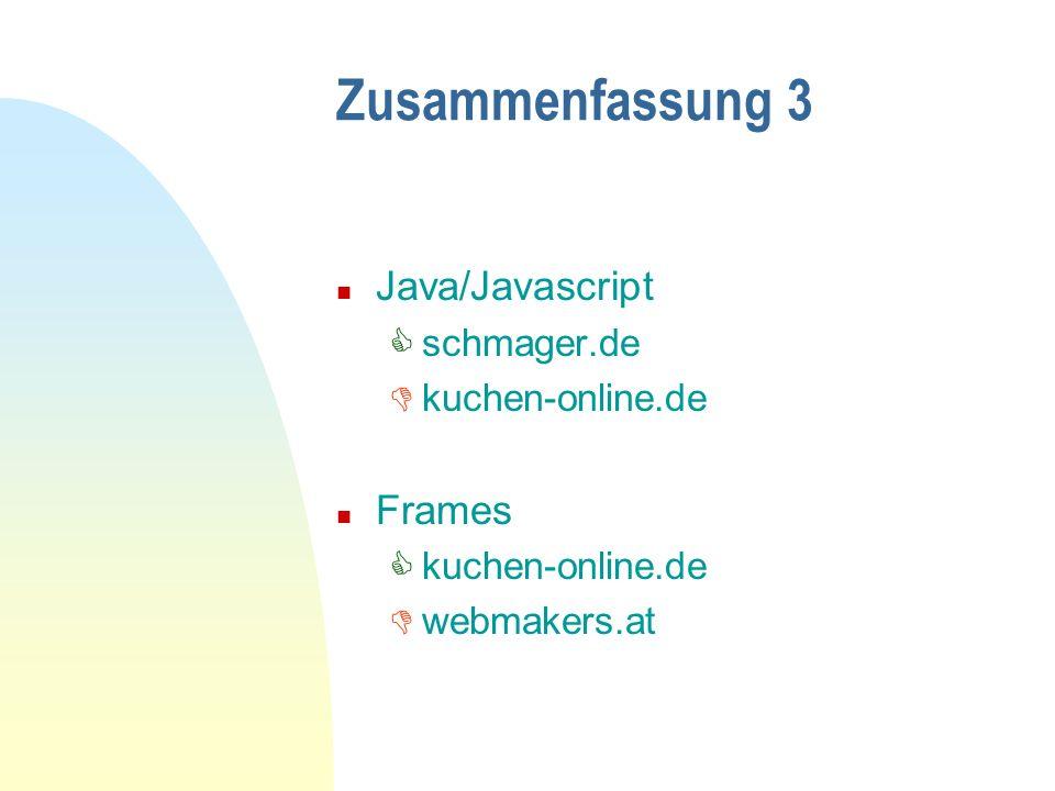 Zusammenfassung 3 Java/Javascript Frames schmager.de kuchen-online.de