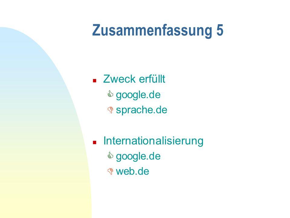 Zusammenfassung 5 Zweck erfüllt Internationalisierung google.de