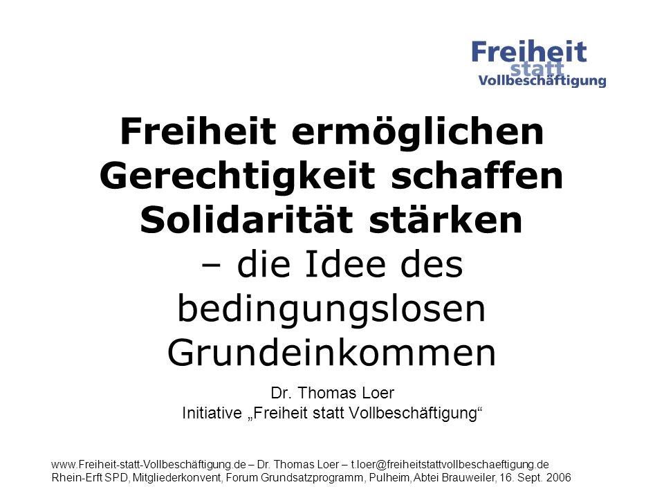 """Dr. Thomas Loer Initiative """"Freiheit statt Vollbeschäftigung"""