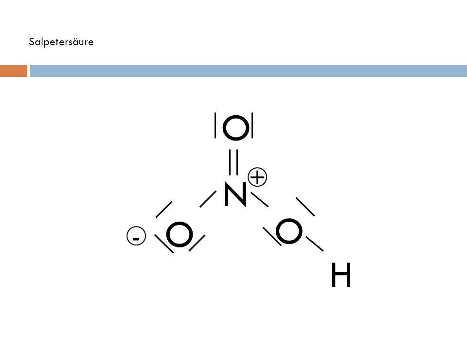 Salpetersäure O N + O O - H
