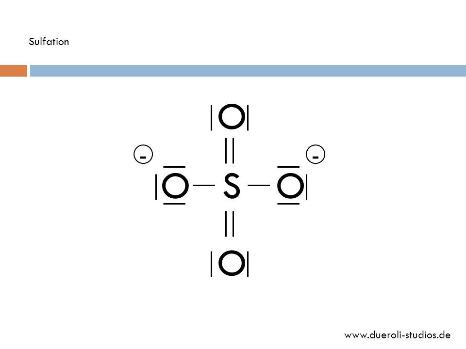 Sulfation O - - O S O O www.dueroli-studios.de
