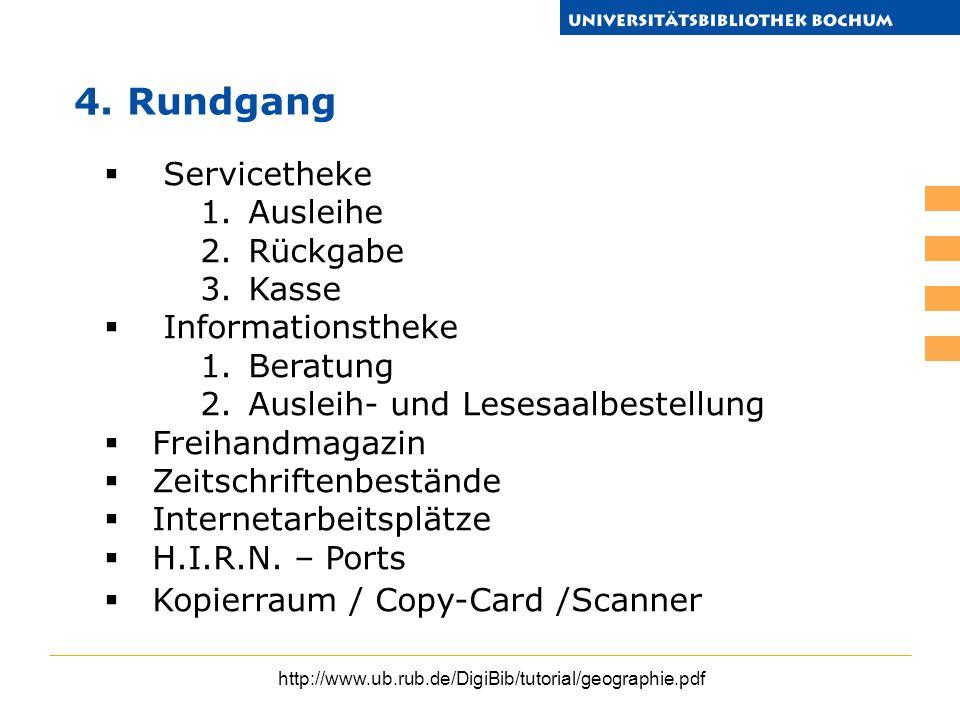 4. Rundgang Servicetheke Ausleihe Rückgabe Kasse Informationstheke