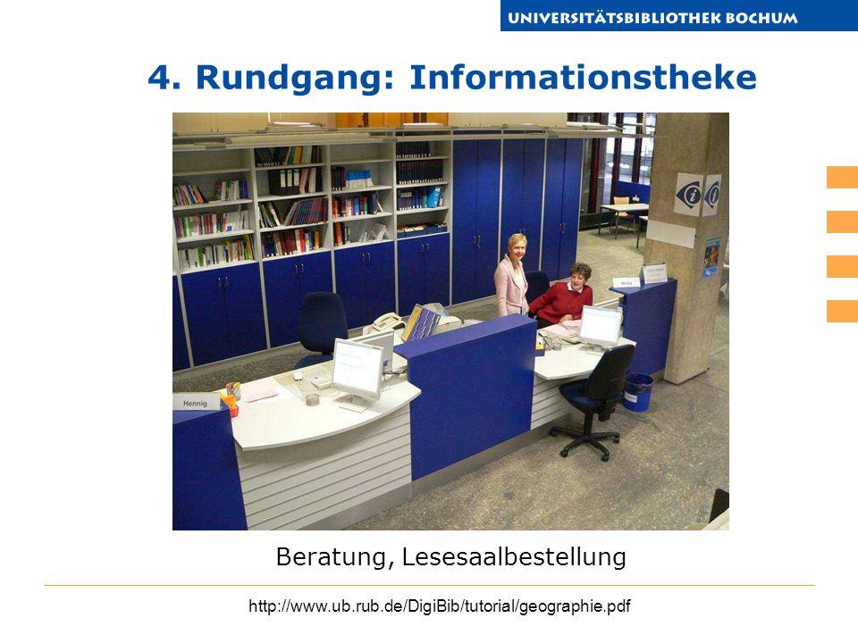 4. Rundgang: Informationstheke