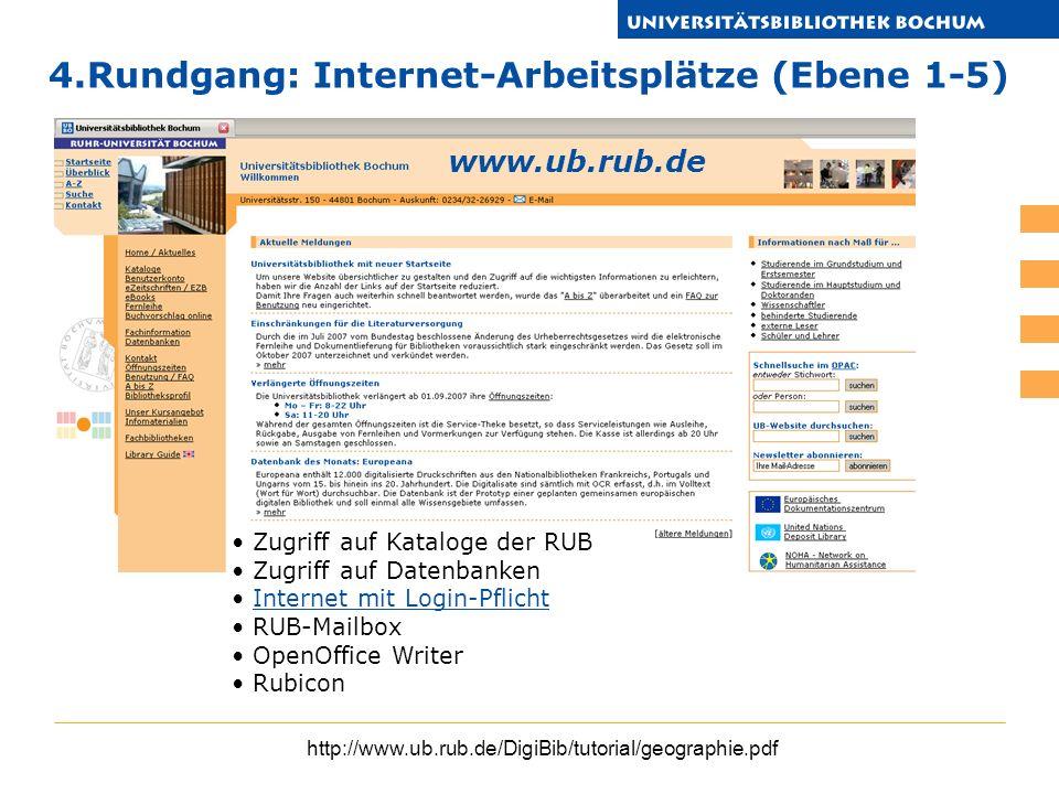 4.Rundgang: Internet-Arbeitsplätze (Ebene 1-5)