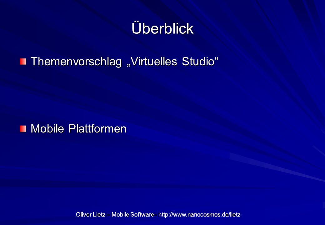 "Überblick Themenvorschlag ""Virtuelles Studio Mobile Plattformen"