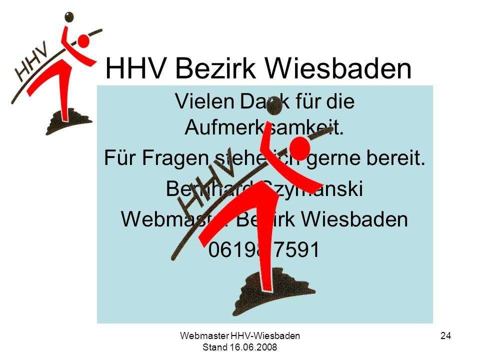 HHV Bezirk Wiesbaden Vielen Dank für die Aufmerksamkeit.
