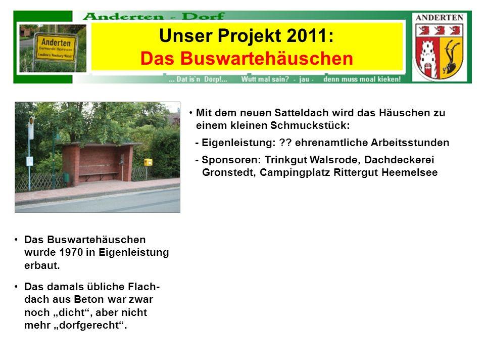 Unser Projekt 2011: Das Buswartehäuschen