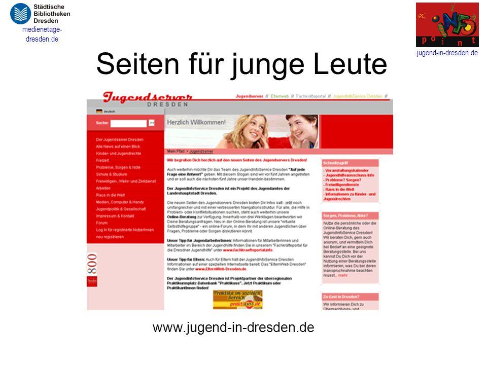 Seiten für junge Leute www.jugend-in-dresden.de