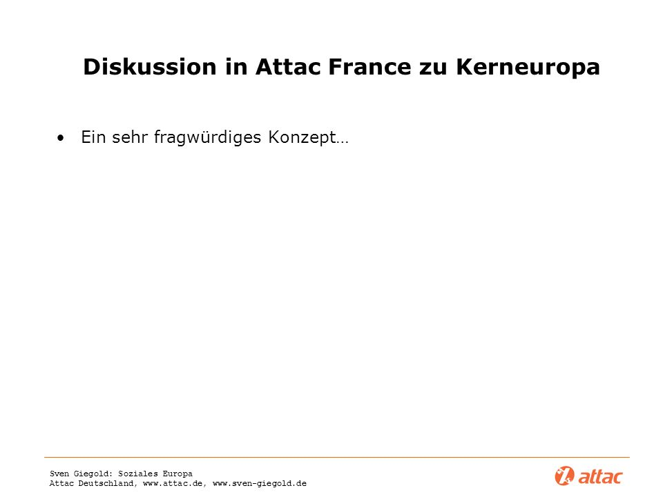 Diskussion in Attac France zu Kerneuropa