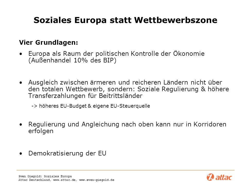 Soziales Europa statt Wettbewerbszone