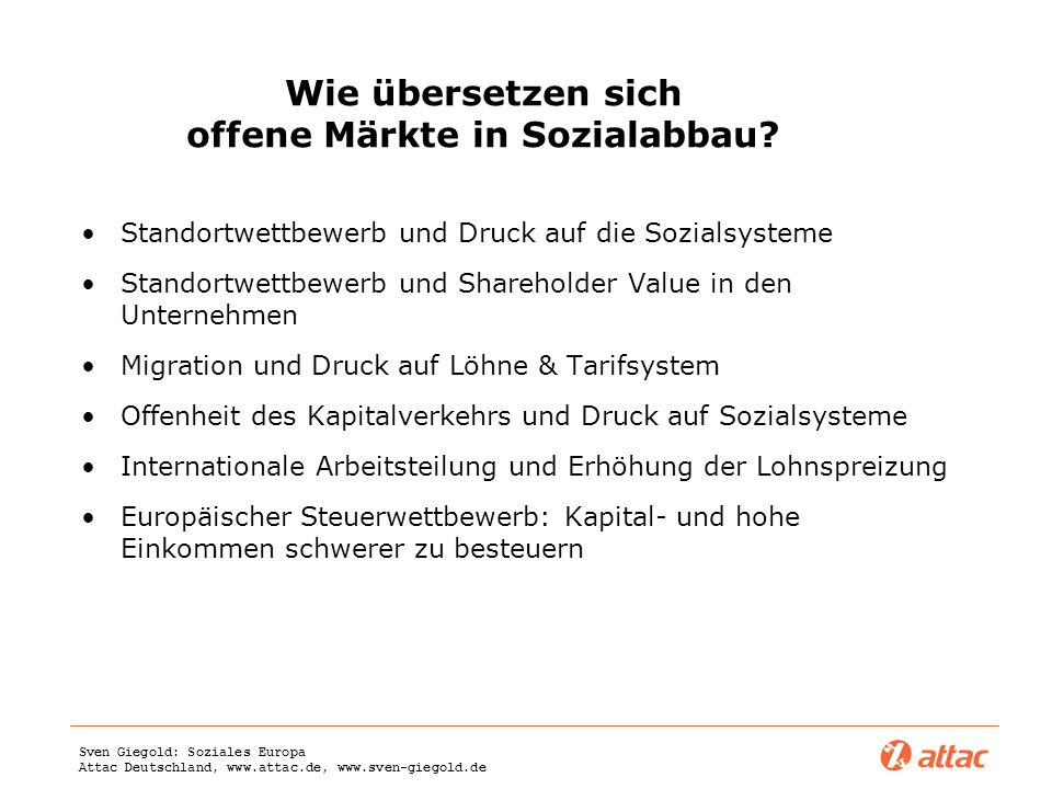 Wie übersetzen sich offene Märkte in Sozialabbau