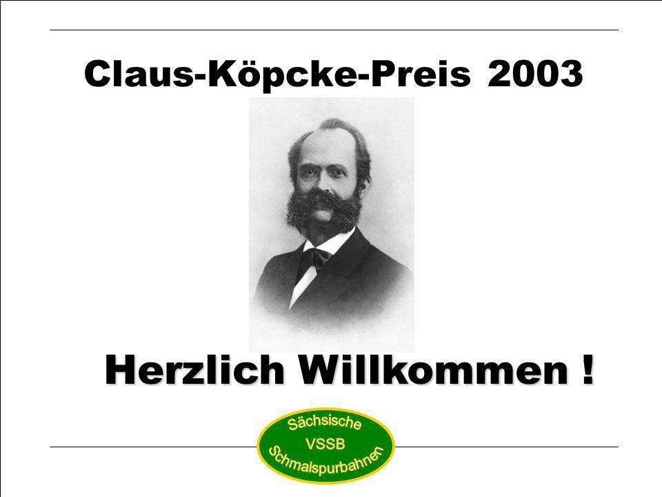 Herzlich Willkommen ! Claus-Köpcke-Preis 2003 Sächsische VSSB