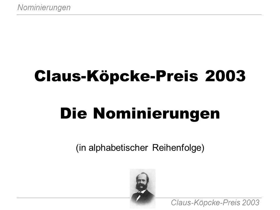 Claus-Köpcke-Preis 2003 Die Nominierungen