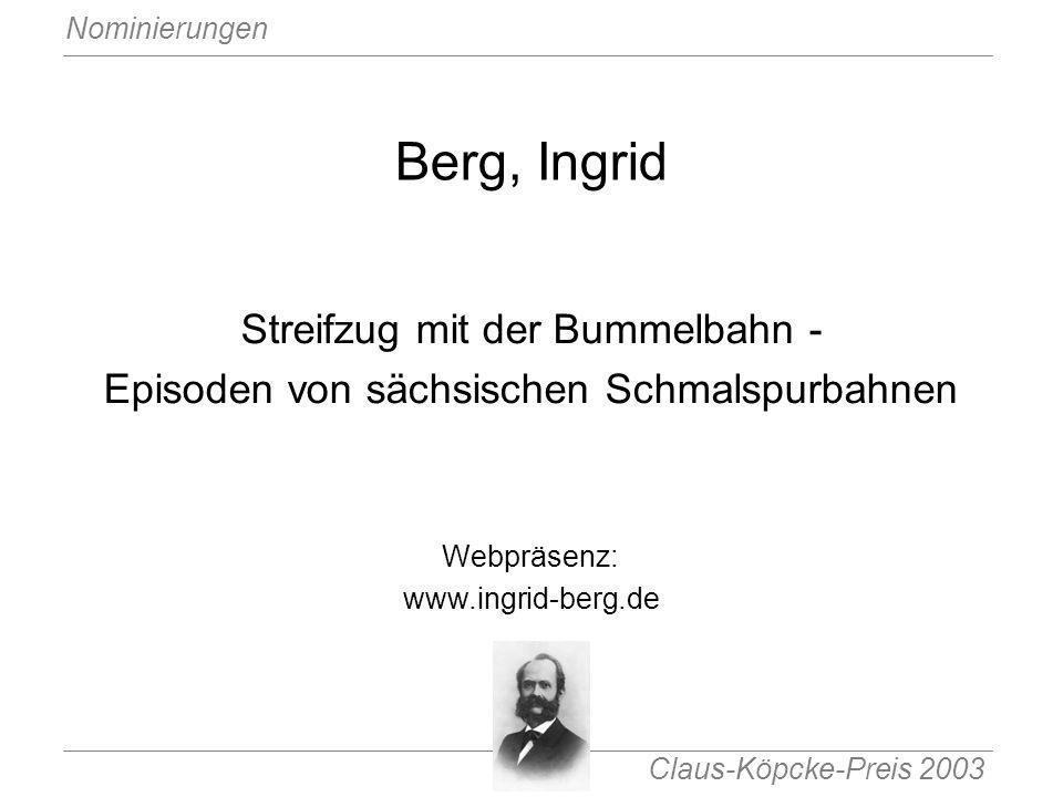 Berg, Ingrid Streifzug mit der Bummelbahn -