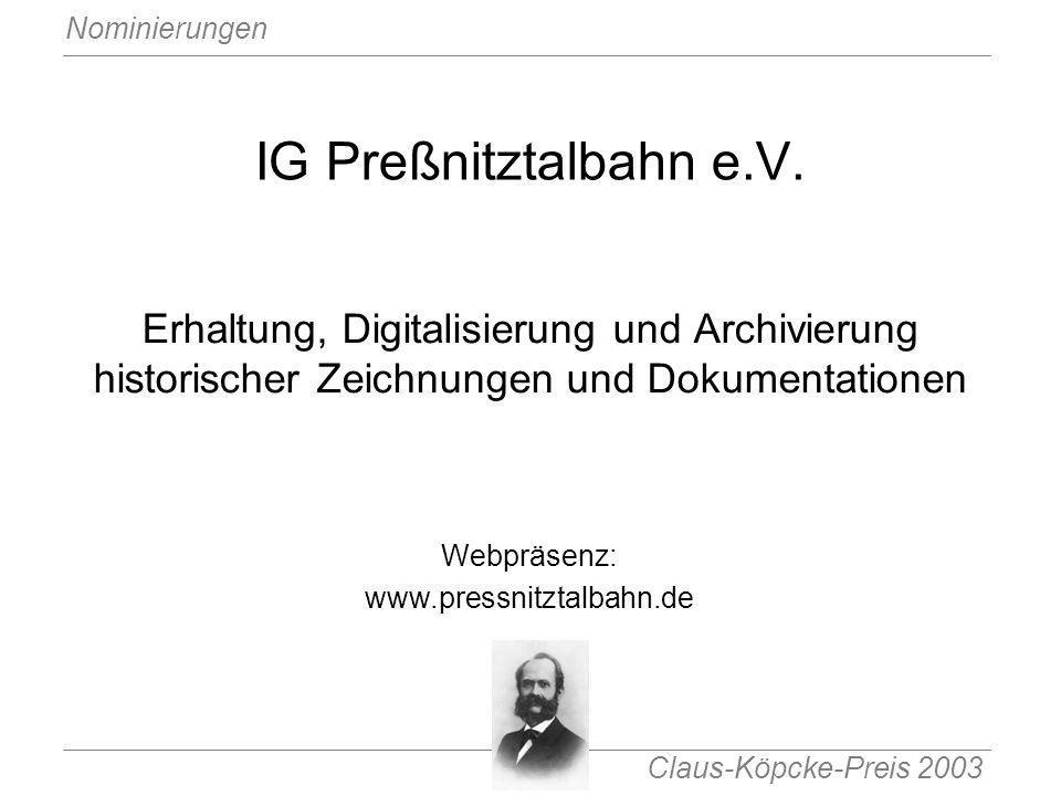 IG Preßnitztalbahn e.V. Erhaltung, Digitalisierung und Archivierung historischer Zeichnungen und Dokumentationen.