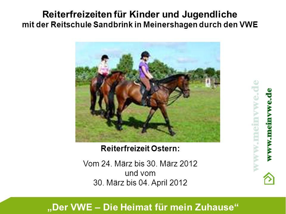 """Reiterfreizeit Ostern: """"Der VWE – Die Heimat für mein Zuhause"""