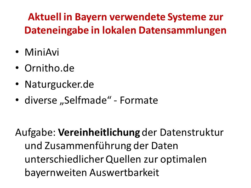 Aktuell in Bayern verwendete Systeme zur Dateneingabe in lokalen Datensammlungen