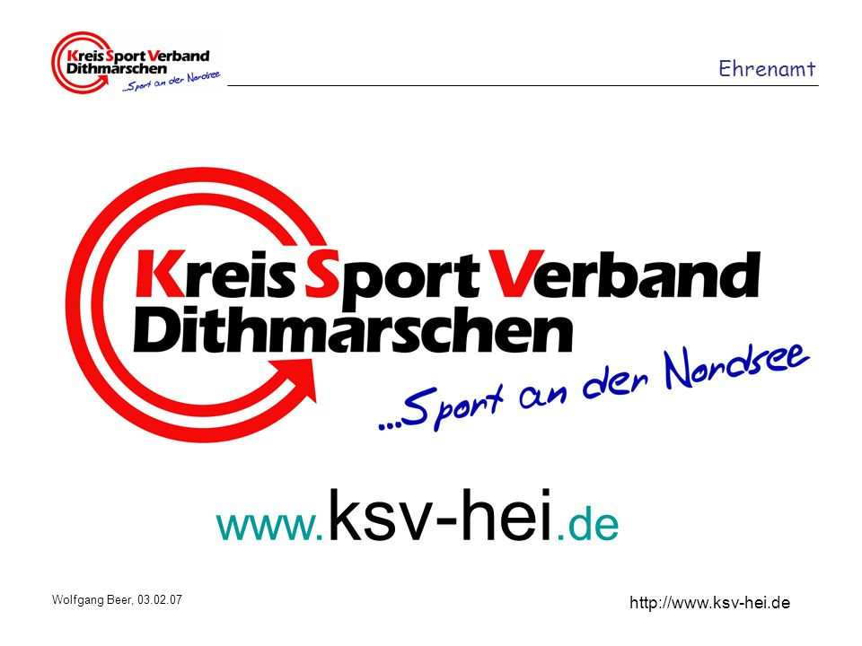 www.ksv-hei.de Wolfgang Beer, 03.02.07