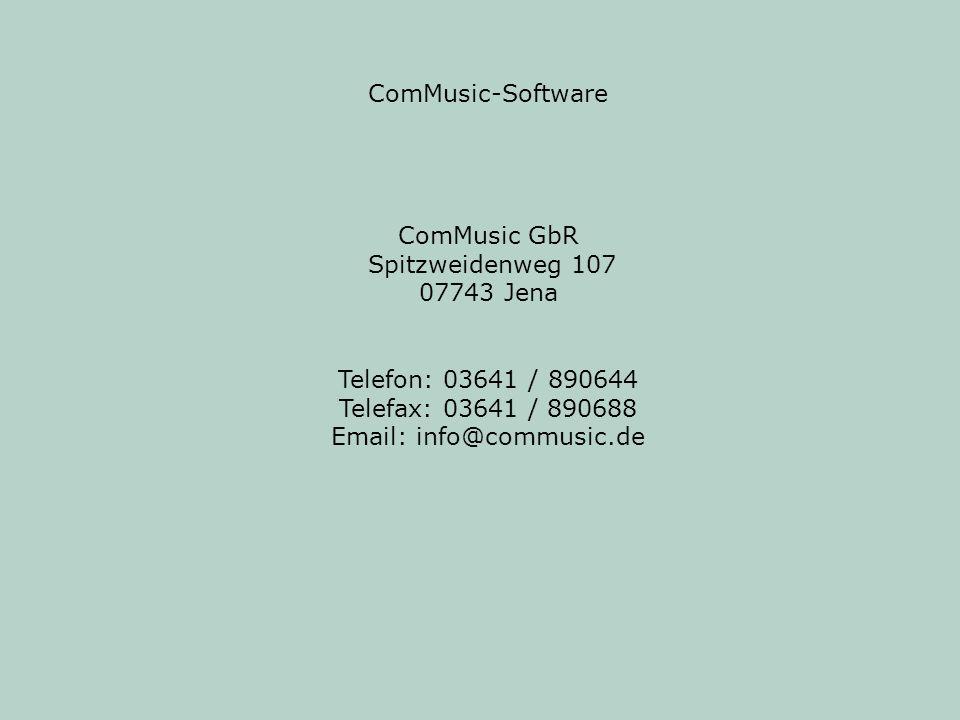ComMusic-SoftwareComMusic GbR. Spitzweidenweg 107. 07743 Jena. Telefon: 03641 / 890644. Telefax: 03641 / 890688.