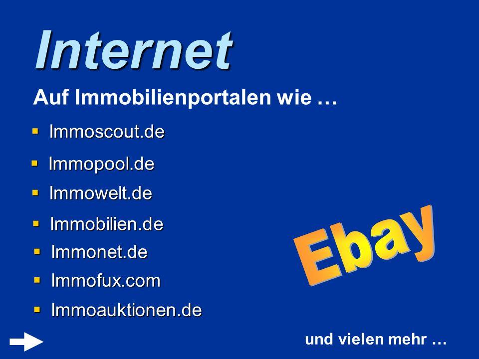 Internet Ebay Auf Immobilienportalen wie … Immoscout.de Immopool.de